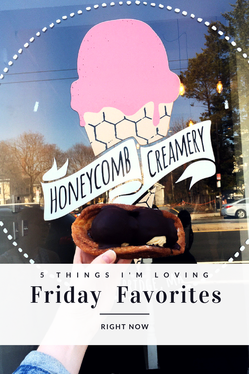 Friday Favorites: 5 Things I'm Loving Right Now